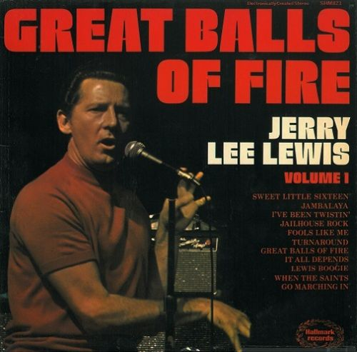 JERRY LEE LEWIS Great Balls Of Fire Vinyl Record LP Hallmark 1974